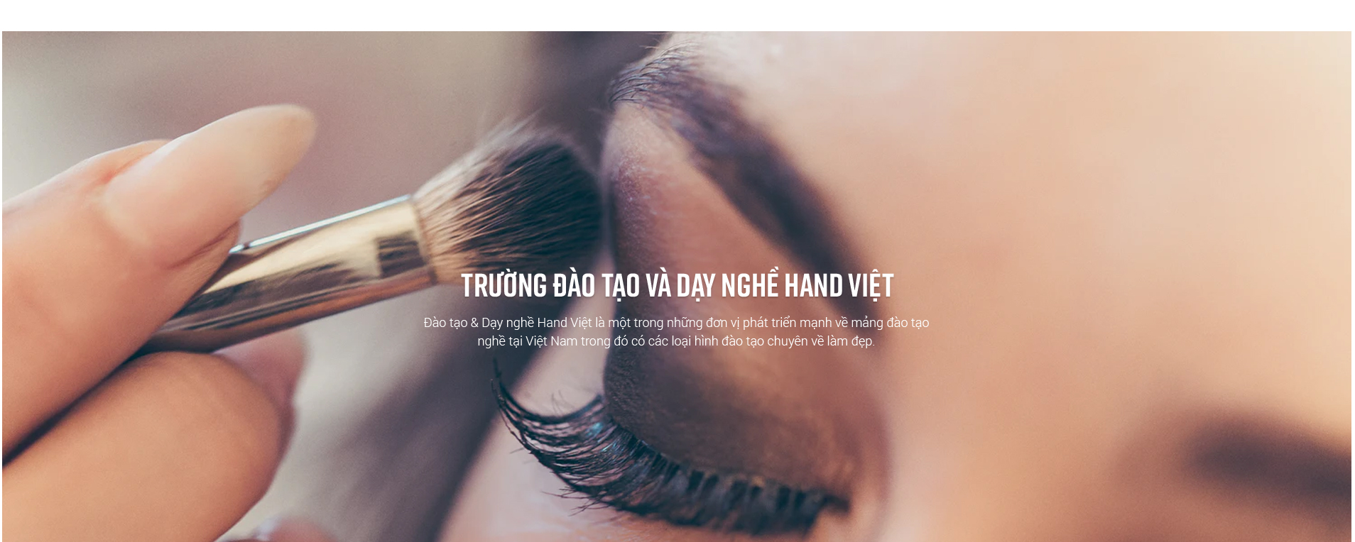 HANDVIỆT- VIỆN ĐÀO TẠO, NGHIÊN CỨU NGÀNH LÀM ĐẸP HÀNG ĐẦU VIỆT NAM